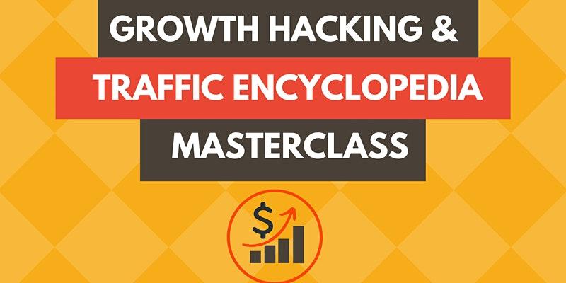 Growth Hacking and Traffic Encyclopedia Masterclass — Jakarta