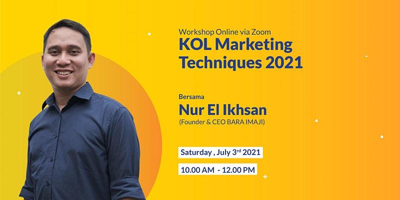 KOL Marketing Techniques 2021