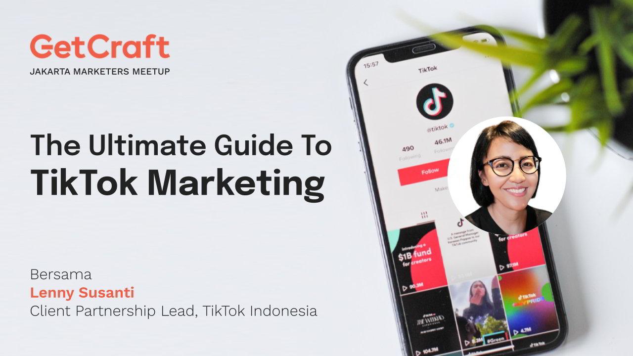 The Ultimate Guide to TikTok Marketing